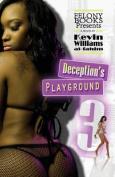 Deception's Playground 3