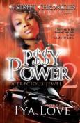 P$$y Power 2: A Precious Jewel