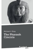 The Pharaoh Cinciris