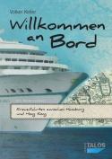 Willkommen an Bord. Kreuzfahrten Zwischen Hamburg Und Hong Kong [GER]