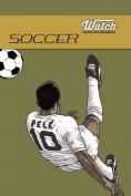 Soccer: Watch