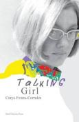 Talking Girl: A Memoir