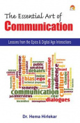 The Essential Art of Communication