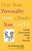 How Your Personality Makes or Breaks Your Child