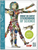 The What on Earth? Stickerbook of Science
