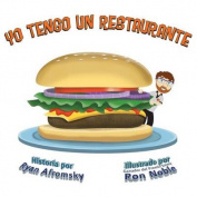 Yo Tengo Un Restaurante [Spanish]
