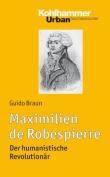 Maximilien de Robespierre [GER]