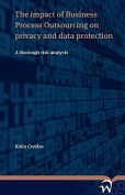 The Impact of Business Process Outsourcing on Privacy and Data Protection - A Thorough Risk Analysis