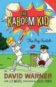 The Big Switch (Kaboom Kid)
