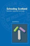 Schooling Scotland