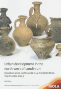 Urban Development in the North-West of Londinium