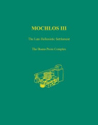 Mochlos: The Late Hellenistic Settlement