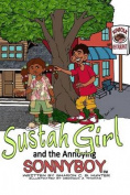 Sustahgirl and the Annoying Sonnyboy