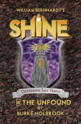 The Unfound: (Shine 8)