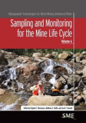 Sampling and Monitoring for the Mine Life Cycle