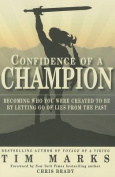 Confidence of a Champion