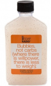 Not Soap, Radio - Bubbles, Not Carbs - Body Wash/Scrub