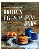 Brown Eggs and Jam Jars (Us Edition)
