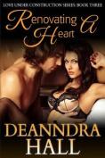 Renovating a Heart