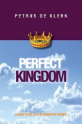 Perfect Kingdom