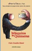 Maquina de Quimeras [Spanish]
