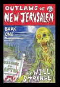 Outlaws of New Jerusalem