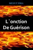 L'Onction De Guerison [FRE]
