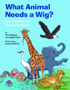 What Animal Needs a Wig?