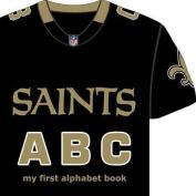 New Orleans Saints ABC (My First Alphabet Books (Michaelson Entertainment)) [Board book]