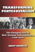 Transforming Pentecostalism