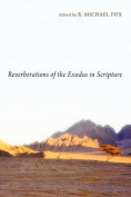 Reverberations of the Exodus in Scripture