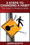 8 Steps to Changing a Habit