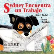 Sydney Encuentra Un Trabajo [Spanish]