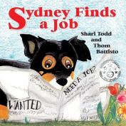 Sydney Finds a Job