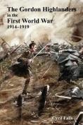 Gordon Highlanders in the First World War