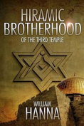 Hiramic Brotherhood of the Third Temple
