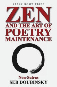 Zen and the Art of Poetry Maintenance