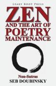 Zen and the Art of Poetry Maintenance