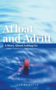 Afloat and Adrift