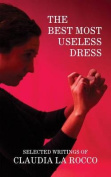 The Best Most Useless Dress