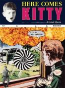 Richard Kraft - Here Comes Kitty