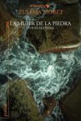 La Mujer de La Piedra [Spanish]