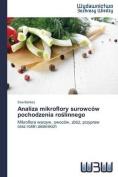 Analiza Mikroflory Surowcow Pochodzenia Ro Linnego [POL]