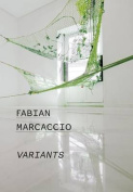 Fabian Marcaccio: Variants