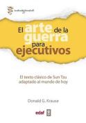 El Arte de La Guerra Para Ejecutivos [Spanish]