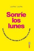 Sonrie Los Lunes [Spanish]