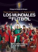 Historia de Los Mundiales [Spanish]