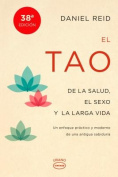 El Tao de la Salud, Sexo y Larga Vida [Spanish]
