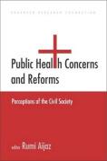 Public Health Concerns and Reforms