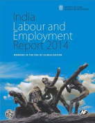 India Labour and Employment Report 2014